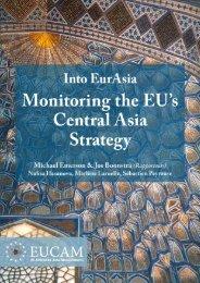 Into EurAsia: Monitoring the EU's Central Asia Strategy - Fride