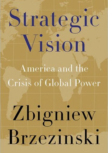 Strategic Vision: America and the Crisis of Global ... - Oriental Review