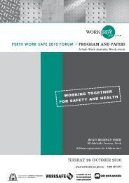 Perth Work Safe 2010 forum • PROGRAM AND PAPERS - Department of ...