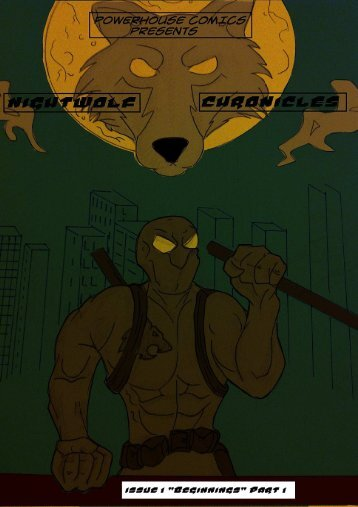 """Nightwolf Chronicles """"Beginnings"""" Part 1 preview"""