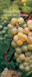 Räuschling Die Rebe vom Zürichsee - Schwarzenbach Weinbau