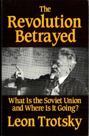 Trotsky - The Revolution Betrayed.pdf - Mehring Books