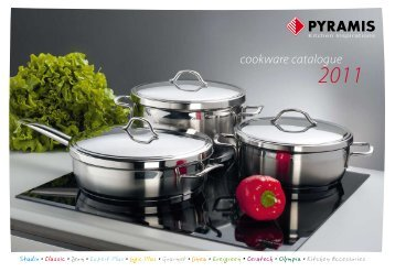 Cookware Catalogue 2011 - Pyramis Group :: Home Page