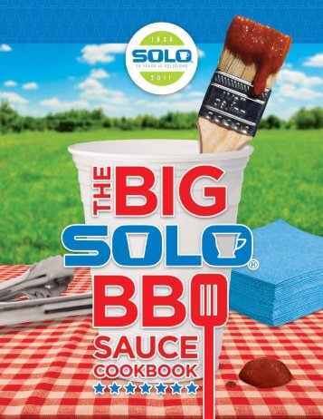 The Big Solo BBQ Sauce Cookbook - Solo Cup