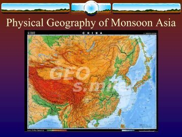 Physical Geography of E. Asia