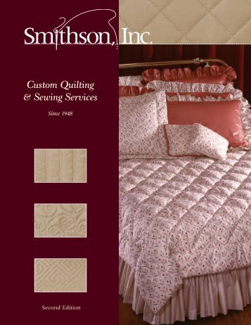 Custom Quilting & Sewing Services - Smithson, Inc
