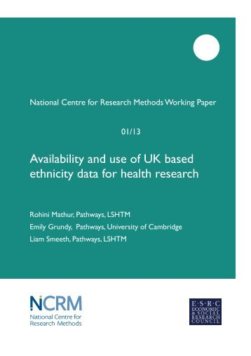 Mathur-_Availability_and_use_of_UK_based_ethnicity_data_for_health_res_1