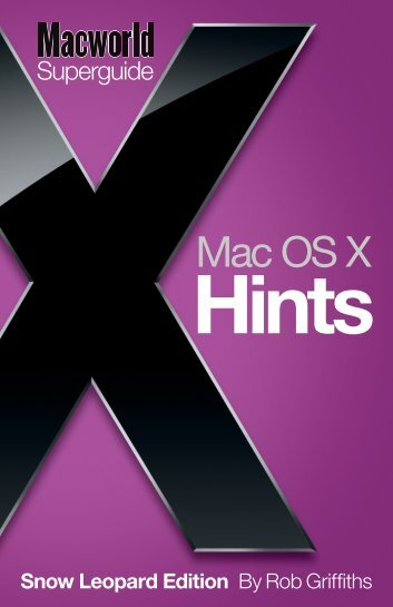OS X Hints Superguide, Snow Leopard Edition - Macworld