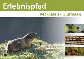 """""""Erlebnispfad"""" Reckingen-Gluringen - Obergoms"""