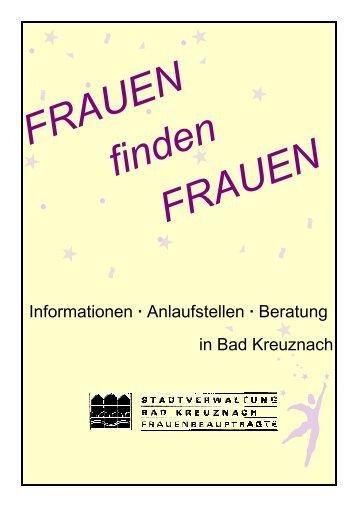 FRAUEN FINDEN FRAUEN Information ... - Bad Kreuznach