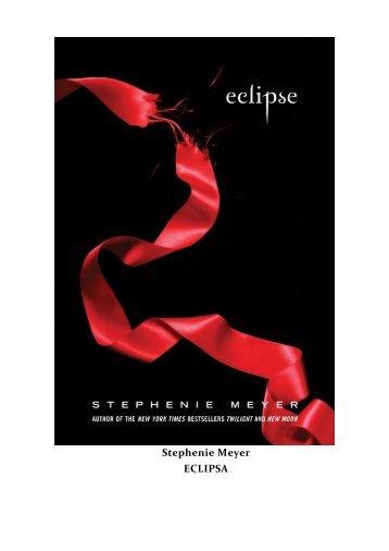 Stephenie Meyer - Eclipsa.pdf - Căsuţa cu poveşti