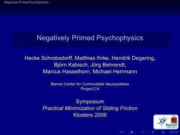 Negatively Primed Psychophysics