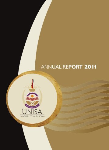 Download the Annual report 2011 - Unisa