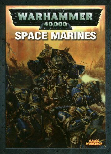 WarHammer 40K [codex] Space Marines.pdf - Lski.org