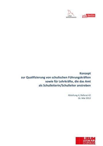 Konzept zur Qualifizierung von schulischen Führungskräften sowie ...