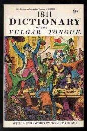 1811 Dictionary of the Vulgar Tongue - The Free Information Society