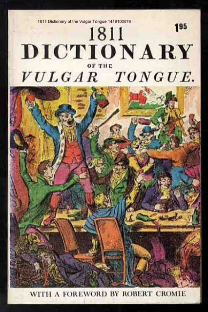 1811 Dictionary Of The Vulgar Tongue The Free Information