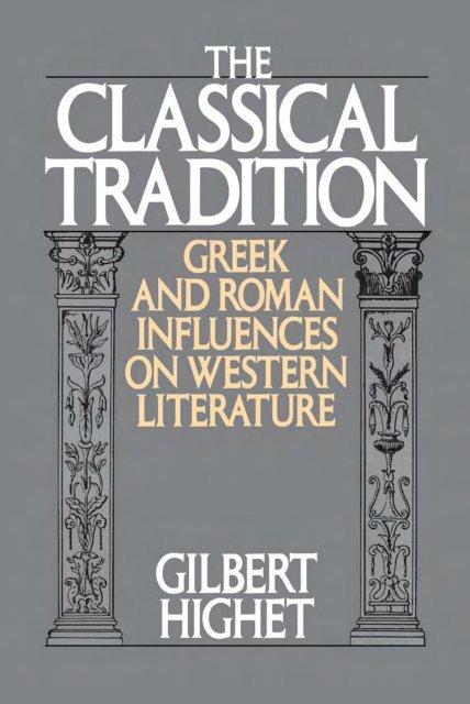 The Classical Tradition Greek And Roman Historia Antigua