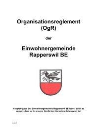 Organisationsreglement (OgR) Einwohnergemeinde Rapperswil BE