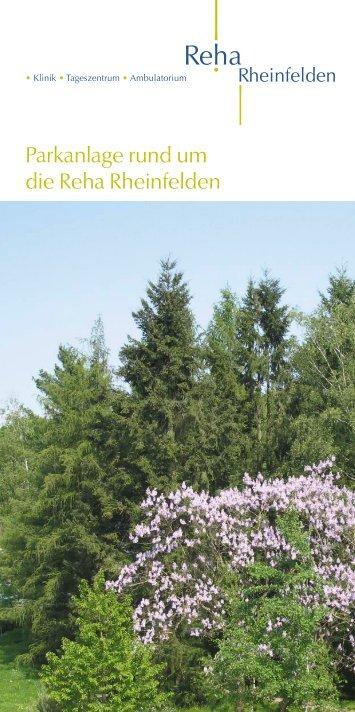 Parkanlage rund um die Reha Rheinfelden - bei der Reha ...