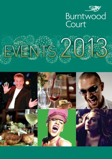 2013 Events Brochure - Burntwood Court Hotel and Spa