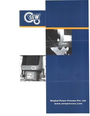 Singhal Power Presses Pvt. Ltd. www.sewpresses.com