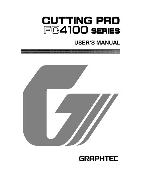 DRIVER FOR GRAPHTEC CUTTING PRO FC4100-75