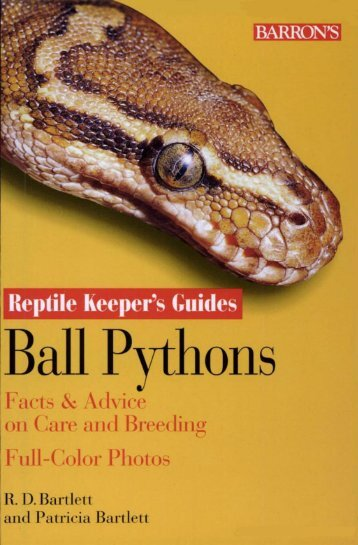 Page 1 Page 2 Page 3 Reptile Keeper's Guides BALL PYTHONS ...
