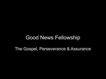 The Gospel, Perseverance & Assurance - Dropbox