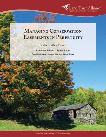 Managing Conservation Easements in Perpetuity - Environmental ...
