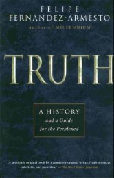 Truth: A History and a Guide for the Perplexed (Thomas Dunne; 1999)