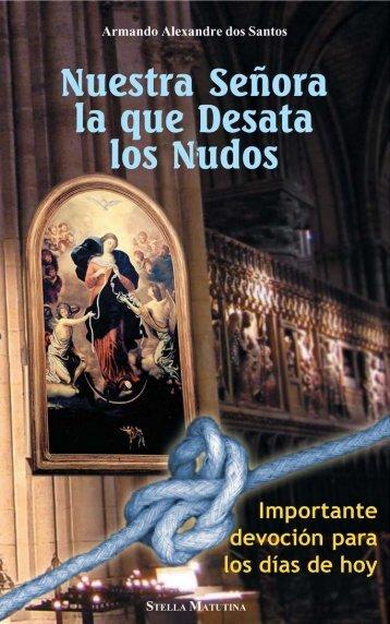 Nuestra Señora Desatanudos - Cruzada Reparadora del Santo ...