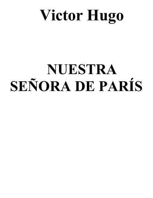 Victor Hugo Nustra Señora De Paris V10