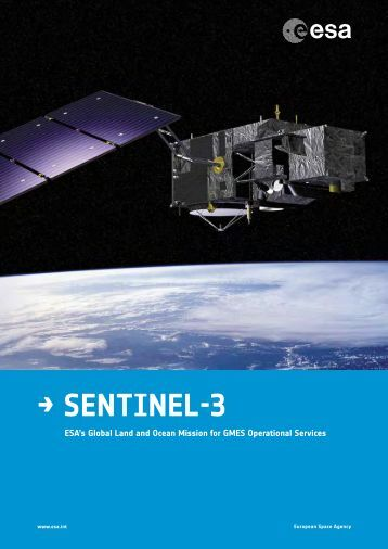Sentinel-3: ESA's Global Land and Ocean Mission for GMES ...