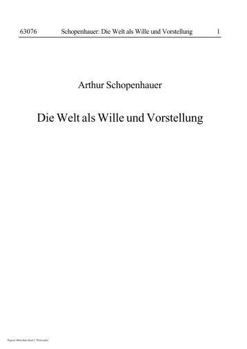Die Welt als Wille und Vorstellung - Arthur Schopenhauer WEB