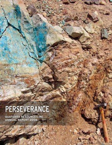 PERSEVERANCE - Quaterra Resources Inc