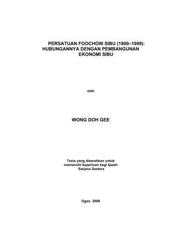 PERSATUAN FOOCHOW SIBU (1900–1999 ... - ePrints@USM