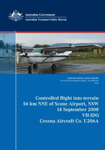 Controlled flight into terrain 56 km NNE of Scone Airport, NSW 14 ...
