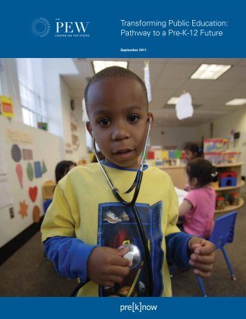 Pathway to a Pre-K-12 Future - The Pew Charitable Trusts