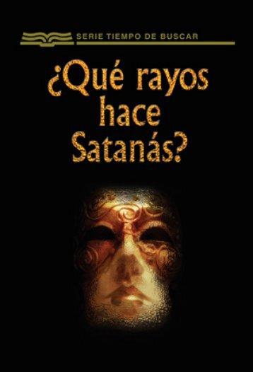 ¿Qué rayos hace Satanás? - Ministerios RBC