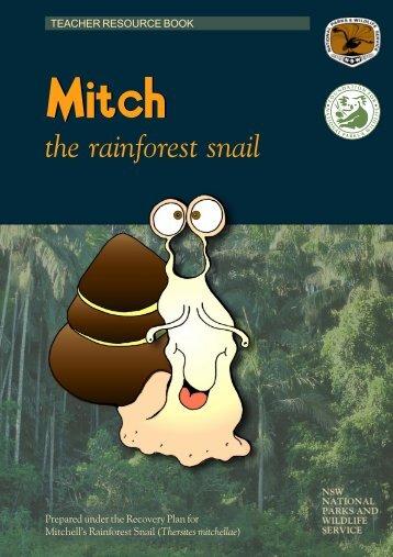 Mitch the Rainforest Snail - teacher resource book (PDF 1.85 MB)