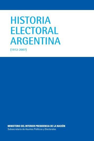 Historia Electoral Argentina (1912 - 2007) - Ministerio del Interior