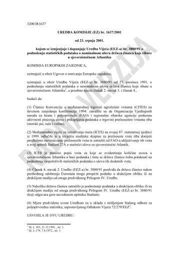 32001R1637 UREDBA KOMISIJE (EZ) br. 1637/2001 od 23. srpnja ...