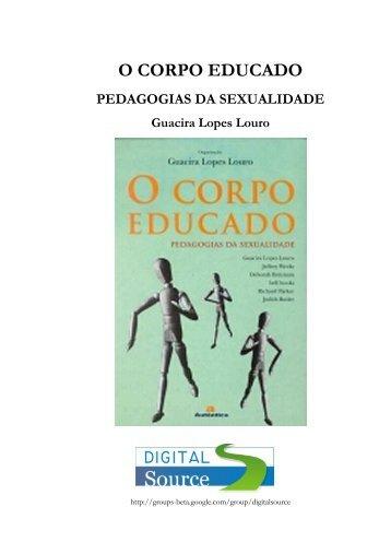LOUROGuacira-L._O-corpo-educado-pedagogias-da-sexualidade