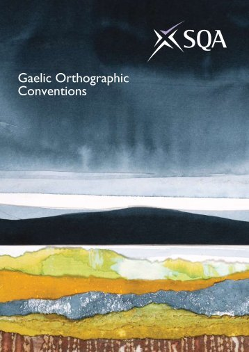 Gaelic Orthographic Conventions - Scottish Qualifications Authority