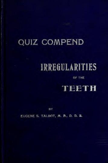 Quiz compend on irregularities of the teeth