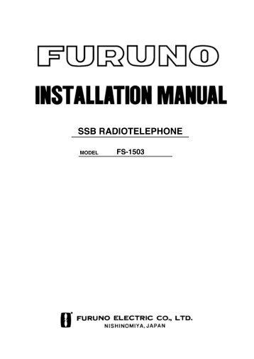 FS1503 Installation Manual E (1855 KB) - Furuno USA