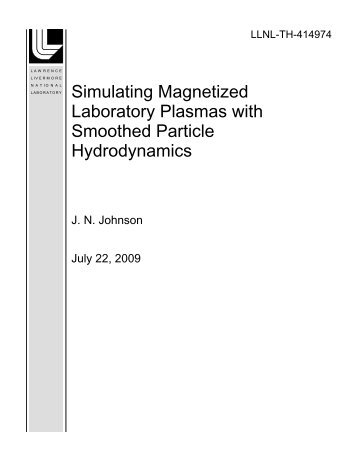 Simulating Magnetized Laboratory Plasmas with Smoothed Particle ...