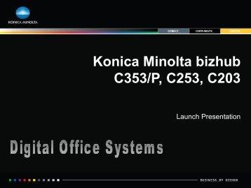 Konica Minolta bizhub C353/P, C253, C203 - Digital Office Systems