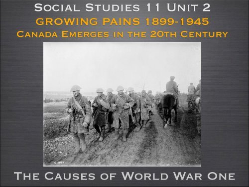 Social Studies 11 Unit 2 The Causes of World War One
